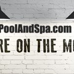 PoolAndSpa.com Is Expanding And Relocating