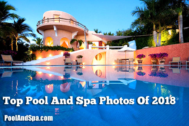 Top 10 Pool And Spa Photos Of 2018