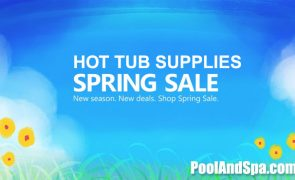 Spring Deals On Hot Tub Supplies