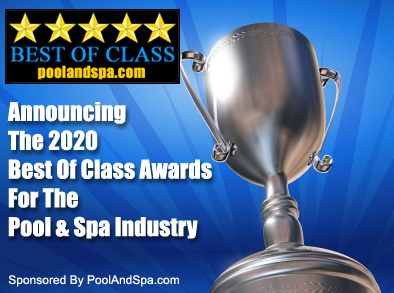 2020 Best Of Class Awards For The Swimming Pool And Hot Tub Spa Industry